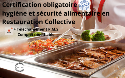 HACCP Certification Restauration Collective + Fiches P.M.S