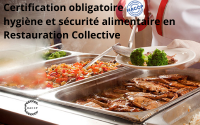 N°4.HACCP Certification Restauration Collective, Crèches, Cantines…