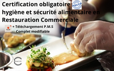 HACCP Certification DRAAF Restauration Commerciale, Commerces alimentaires + Fiches P.M.S